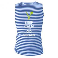 Майка-тельняшка Keep calm and go vegan