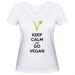 Женская футболка с V-образным вырезом Keep calm and go vegan