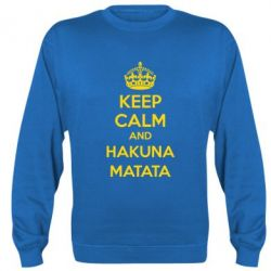 Реглан (свитшот) KEEP CALM and HAKUNA MATATA - FatLine