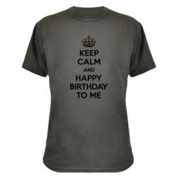 Камуфляжная футболка Keep Calm and Happy Birthday to me - FatLine