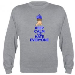Реглан (свитшот) KEEP CALM and HATE EVERYONE