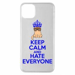 Чехол для iPhone 11 Pro Max KEEP CALM and HATE EVERYONE