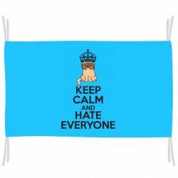 Флаг KEEP CALM and HATE EVERYONE