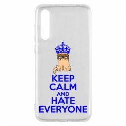 Чехол для Huawei P20 Pro KEEP CALM and HATE EVERYONE - FatLine