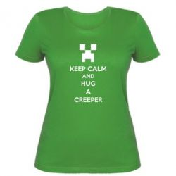 Женская футболка KEEP CALM and HUG A CREEPER - FatLine