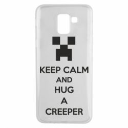 Чехол для Samsung J6 KEEP CALM and HUG A CREEPER