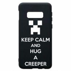 Чехол для Samsung S10e KEEP CALM and HUG A CREEPER