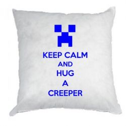 Подушка KEEP CALM and HUG A CREEPER