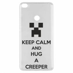 Чехол для Xiaomi Mi Max 2 KEEP CALM and HUG A CREEPER