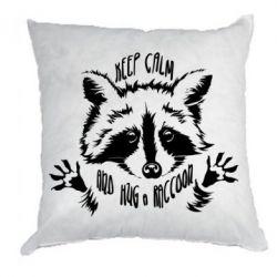 Подушка Keep calm and hug a raccoon