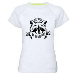Жіноча спортивна футболка Keep calm and hug a raccoon