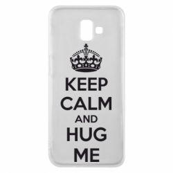 Чохол для Samsung J6 Plus 2018 KEEP CALM and HUG ME