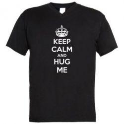 Мужская футболка  с V-образным вырезом KEEP CALM and HUG ME - FatLine