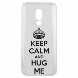 Чехол для Meizu 16x KEEP CALM and HUG ME - FatLine