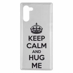 Чохол для Samsung Note 10 KEEP CALM and HUG ME