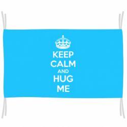 Прапор KEEP CALM and HUG ME