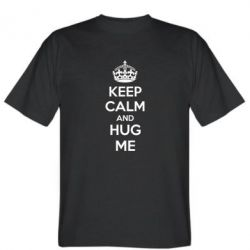 Мужская футболка KEEP CALM and HUG ME - FatLine