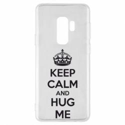 Чохол для Samsung S9+ KEEP CALM and HUG ME
