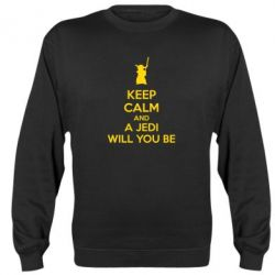 Реглан (свитшот) KEEP CALM and Jedi will you be