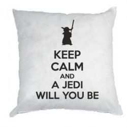 Подушка KEEP CALM and Jedi will you be