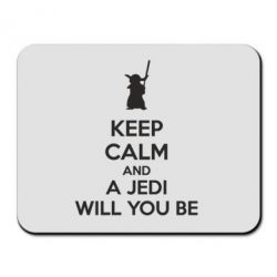 Коврик для мыши KEEP CALM and Jedi will you be