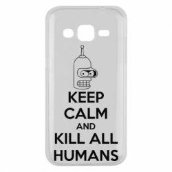 Чехол для Samsung J2 2015 KEEP CALM and KILL ALL HUMANS - FatLine
