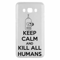 Чехол для Samsung J5 2016 KEEP CALM and KILL ALL HUMANS - FatLine