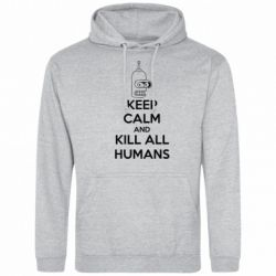 Толстовка KEEP CALM and KILL ALL HUMANS - FatLine