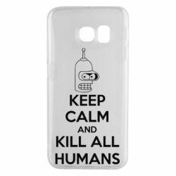 Чехол для Samsung S6 EDGE KEEP CALM and KILL ALL HUMANS - FatLine