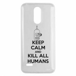 Чехол для LG K8 2017 KEEP CALM and KILL ALL HUMANS - FatLine