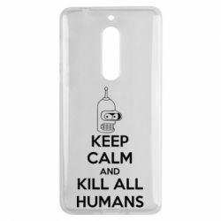 Чехол для Nokia 5 KEEP CALM and KILL ALL HUMANS - FatLine