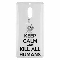 Чехол для Nokia 6 KEEP CALM and KILL ALL HUMANS - FatLine