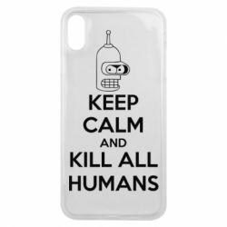 Чехол для iPhone Xs Max KEEP CALM and KILL ALL HUMANS - FatLine