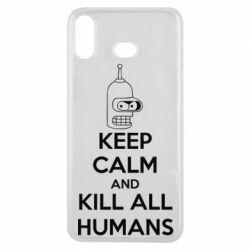 Чехол для Samsung A6s KEEP CALM and KILL ALL HUMANS - FatLine