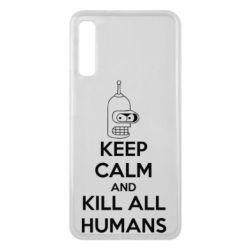 Чехол для Samsung A7 2018 KEEP CALM and KILL ALL HUMANS - FatLine