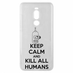 Чехол для Meizu Note 8 KEEP CALM and KILL ALL HUMANS - FatLine