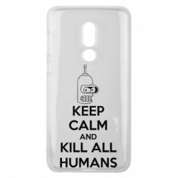 Чехол для Meizu V8 KEEP CALM and KILL ALL HUMANS - FatLine