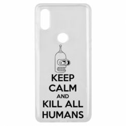 Чехол для Xiaomi Mi Mix 3 KEEP CALM and KILL ALL HUMANS - FatLine