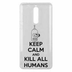 Чехол для Nokia 8 KEEP CALM and KILL ALL HUMANS - FatLine