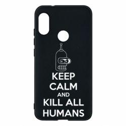 Чехол для Mi A2 Lite KEEP CALM and KILL ALL HUMANS - FatLine