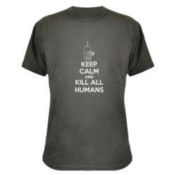 Камуфляжная футболка KEEP CALM and KILL ALL HUMANS - FatLine
