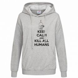 Женская толстовка KEEP CALM and KILL ALL HUMANS - FatLine