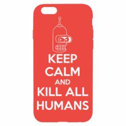 Чехол для iPhone 6/6S KEEP CALM and KILL ALL HUMANS - FatLine