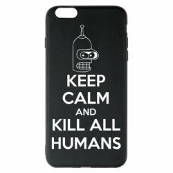 Чехол для iPhone 6 Plus/6S Plus KEEP CALM and KILL ALL HUMANS - FatLine