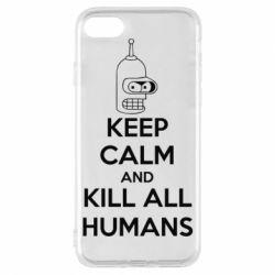 Чехол для iPhone 7 KEEP CALM and KILL ALL HUMANS - FatLine