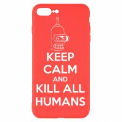 Чехол для iPhone 7 Plus KEEP CALM and KILL ALL HUMANS - FatLine