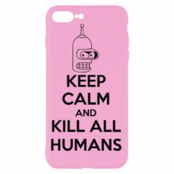 Чехол для iPhone 8 Plus KEEP CALM and KILL ALL HUMANS - FatLine
