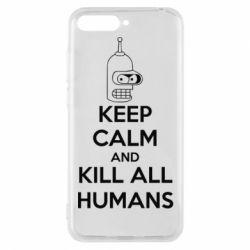 Чехол для Huawei Y6 2018 KEEP CALM and KILL ALL HUMANS - FatLine