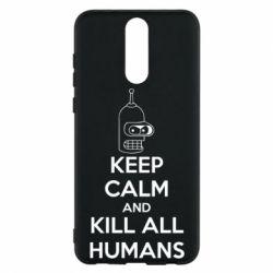 Чехол для Huawei Mate 10 Lite KEEP CALM and KILL ALL HUMANS - FatLine