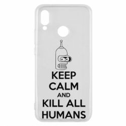 Чехол для Huawei P20 Lite KEEP CALM and KILL ALL HUMANS - FatLine